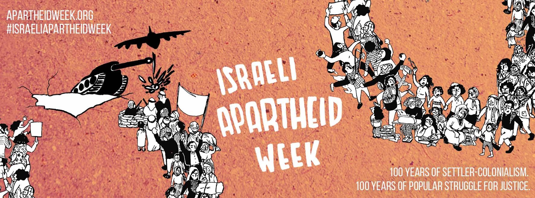 Israeli Apartheid Week Overview